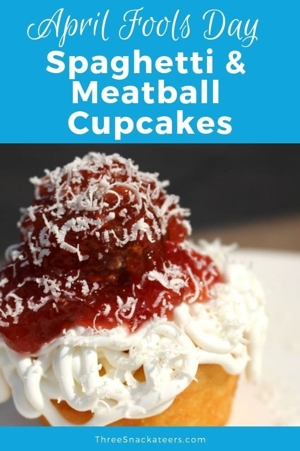 April Fools Day Spaghetti and Meatball Cupcakes