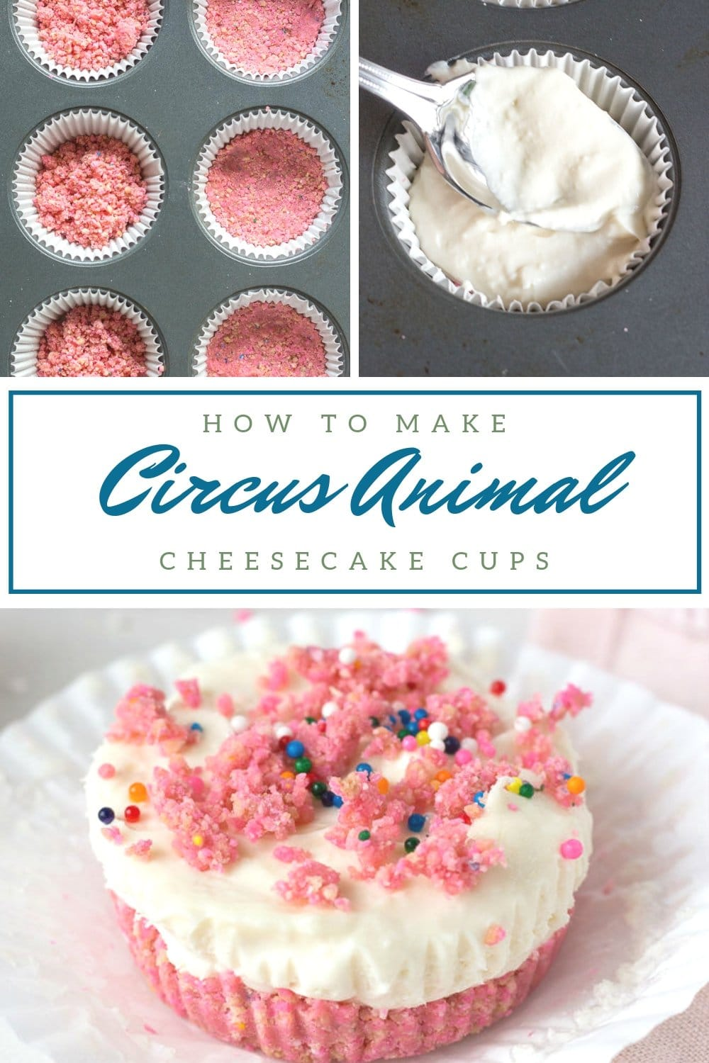 How To Make Circus Animal Cheesecake Cups