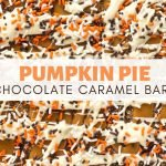 PUMPKIN PIE CHOCOLATE CARAMEL BARK