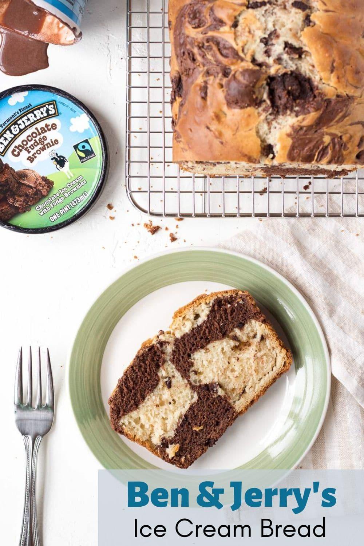 Ben and Jerrys Ice Cream Bread