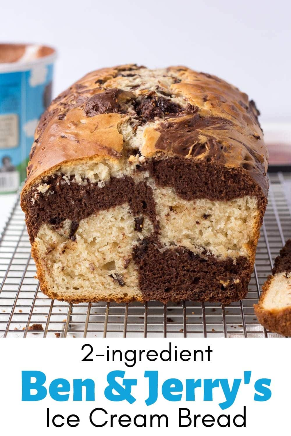 Ben and Jerry's Ice Cream Bread