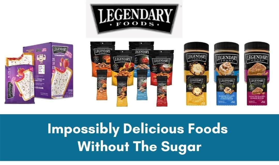Snack Smarter With Legendary Foods