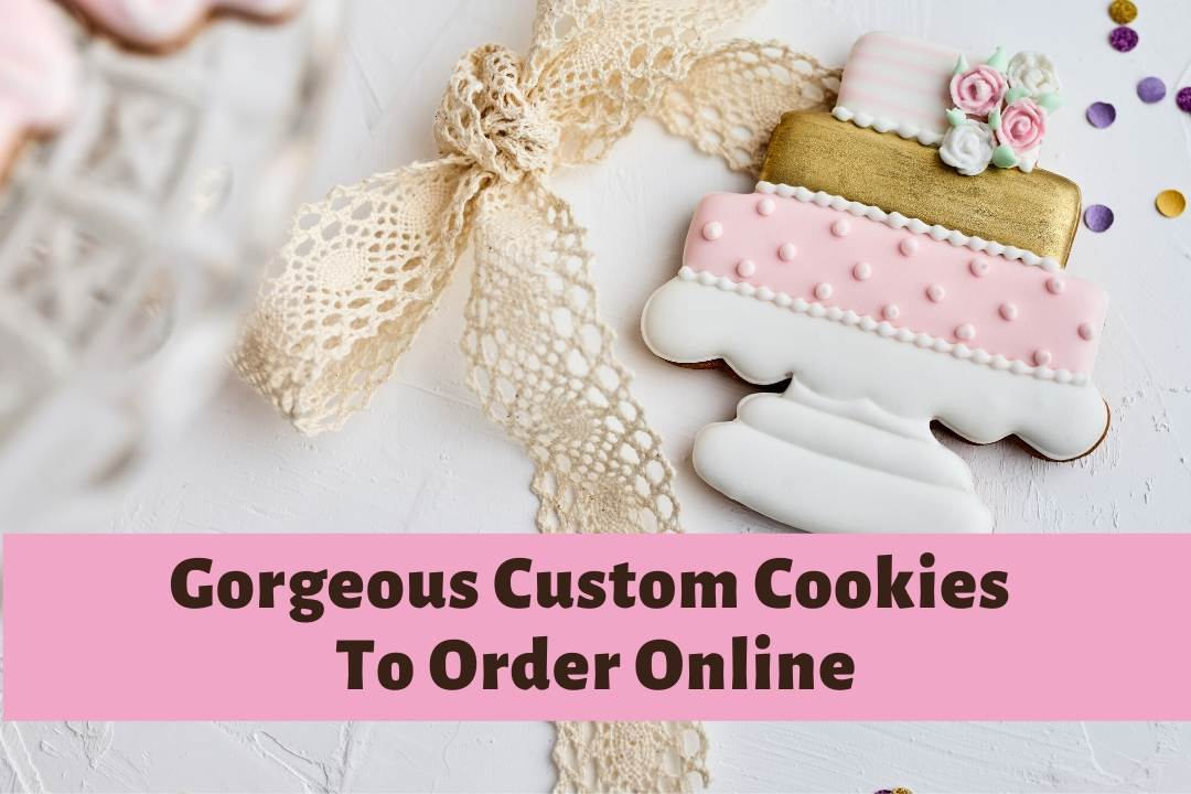Gourmet Custom Cookies To Order Online