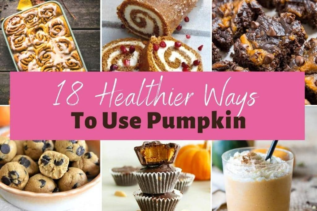 18 Healthy Ways to Use Pumpkin - Healthier Pumpkin Dessert Recipes