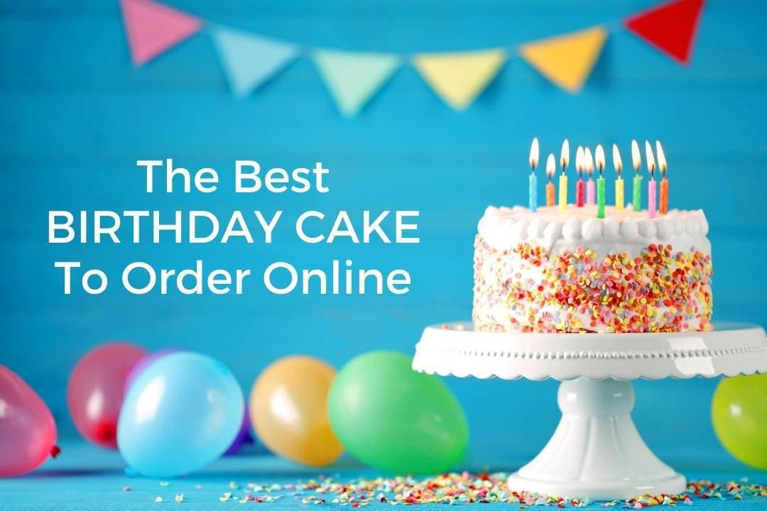 Best Birthday Cake To Order Online