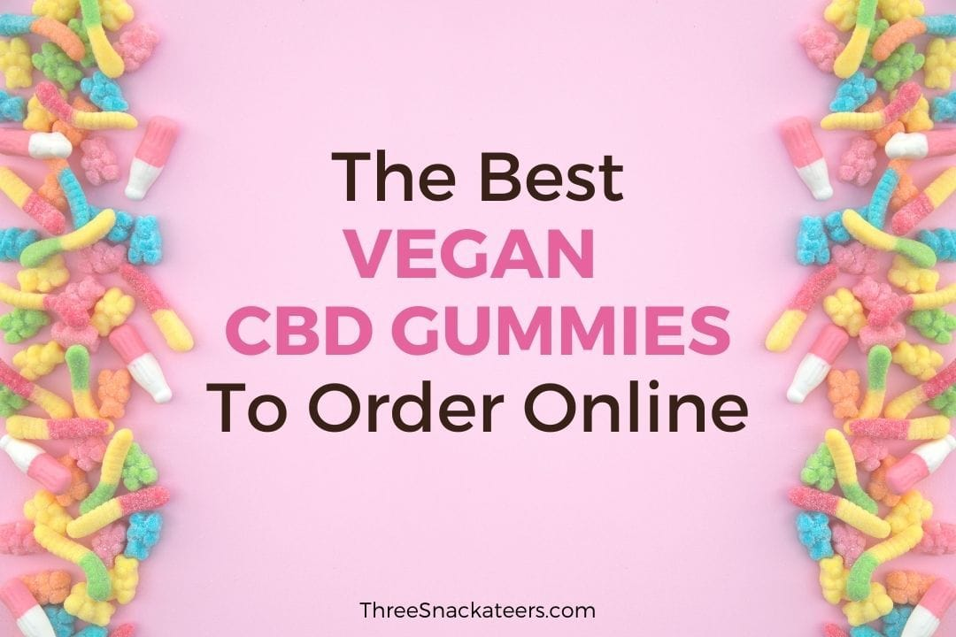 Best Vegan CBD Gummies To Order Online