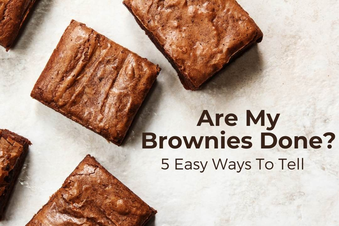 5 Ways To Tell Brownie Done