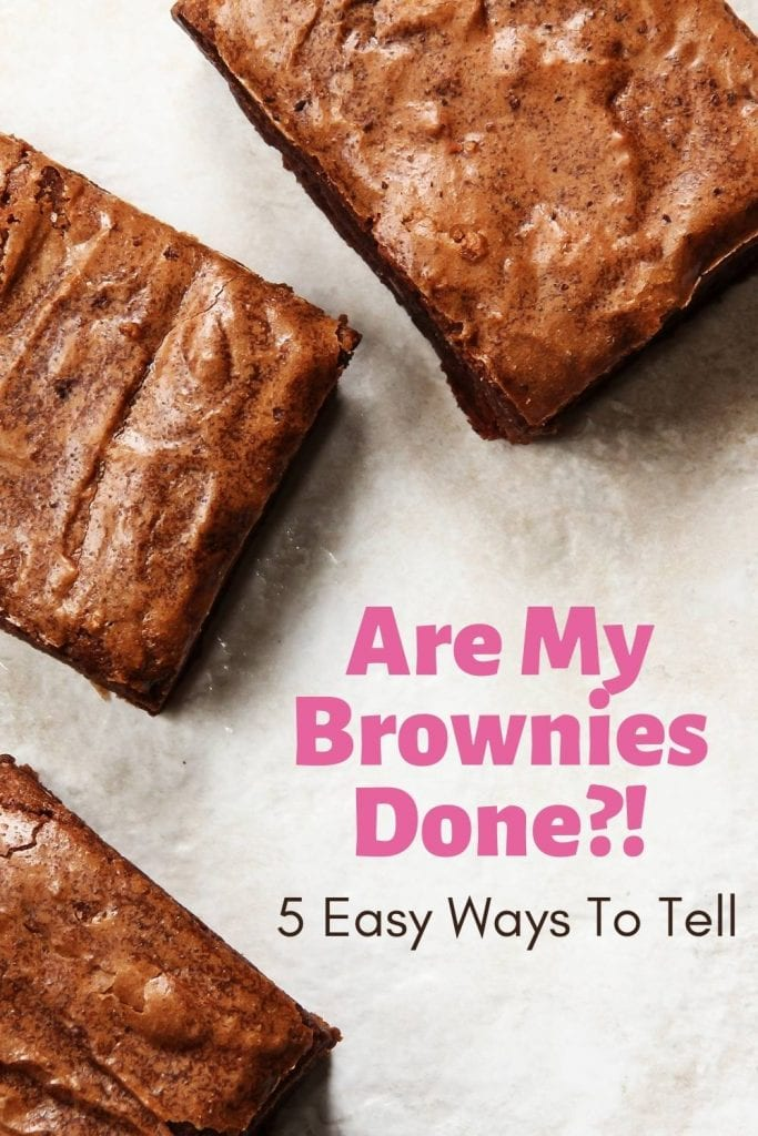 Are My Brownies Done Pin