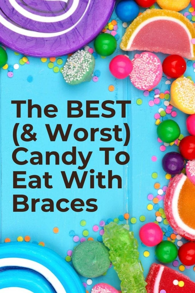 Best Candy To Eat With Braces
