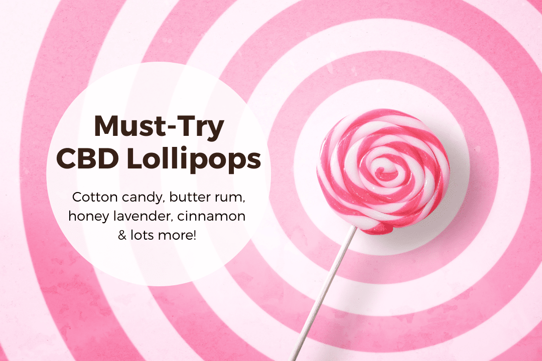 Must Try CBD Lollipop Flavors feature
